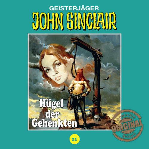 Hoerbuch John Sinclair, Tonstudio Braun, Folge 21: Hügel der Gehenkten - Jason Dark -  Diverse