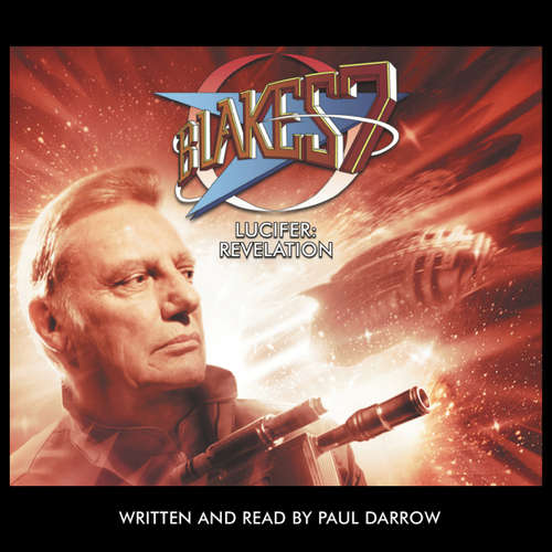 Audiobook Blake's 7, Lucifer: Revelation - Paul Darrow - Paul Darrow