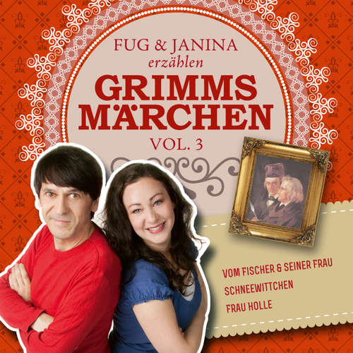 Hoerbuch Fug und Janina lesen Grimms Märchen, Vol. 3 - Gebrüder Grimm - Fug und Janina