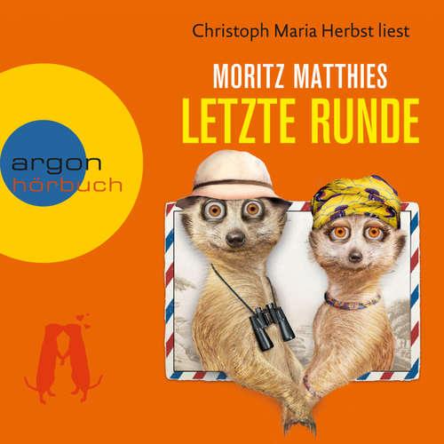 Hoerbuch Letzte Runde (Autorisierte Lesefassung) - Moritz Matthies - Christoph Maria Herbst
