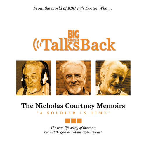 Audiobook The Nicholas Courtney Memoirs - A Soldier in Time - Nicholas Courtney - Nicholas Courtney