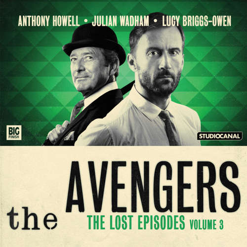 Audiobook The Avengers, The Lost Episodes, Vol. 3 - John Whitney - Anthony Howell