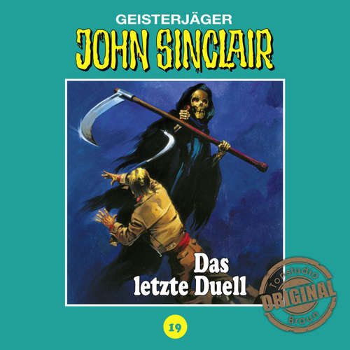 Hoerbuch John Sinclair, Tonstudio Braun, Folge 19: Das letzte Duell. Teil 3 von 3 - Jason Dark -  Diverse