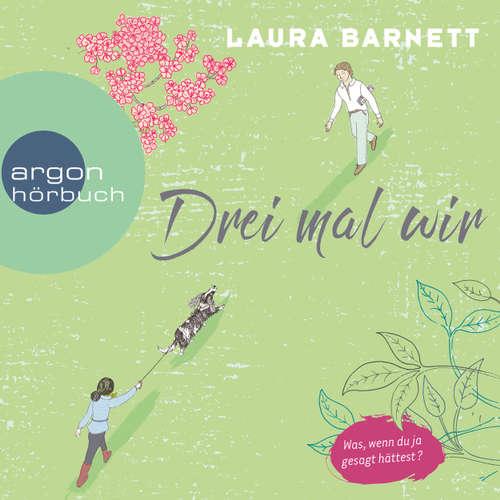 Hoerbuch Drei mal wir - Laura Barnett - Richard Barenberg