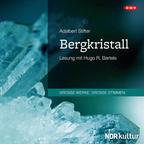 Hoerbuch Bergkristall (Lesung) - Adalbert Stifter - Hugo R. Bartels