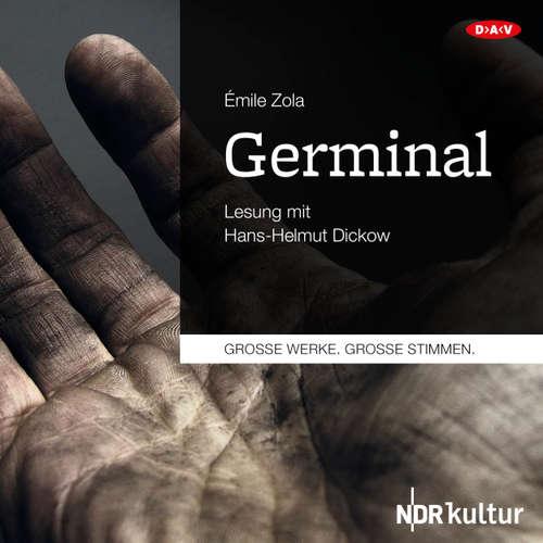 Hoerbuch Germinal (Lesung) - Émile Zola - Hans-Helmut Dickow