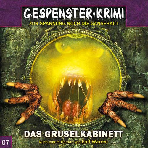 Hoerbuch Gespenster-Krimi, Folge 7: Das Gruselkabinett - Earl Warren - Uve Teschner