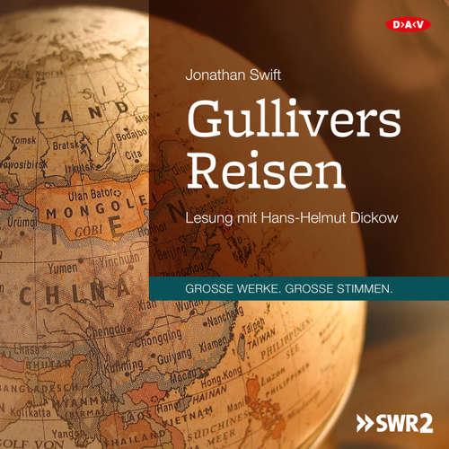 Hoerbuch Gullivers Reisen (Lesung) - Jonathan Swift - Hans-Helmut Dickow