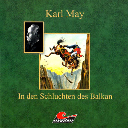 Hoerbuch Karl May, In den Schluchten des Balkan - Karl May - Eberhard Krug