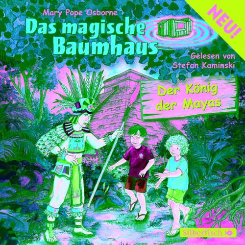 Das magische Baumhaus, Folge 51: Der König der Mayas