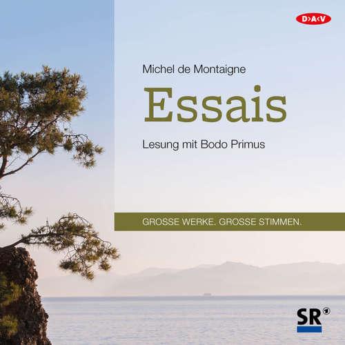 Hoerbuch Essais (Lesung) - Michel de Montaigne - Bodo Primus