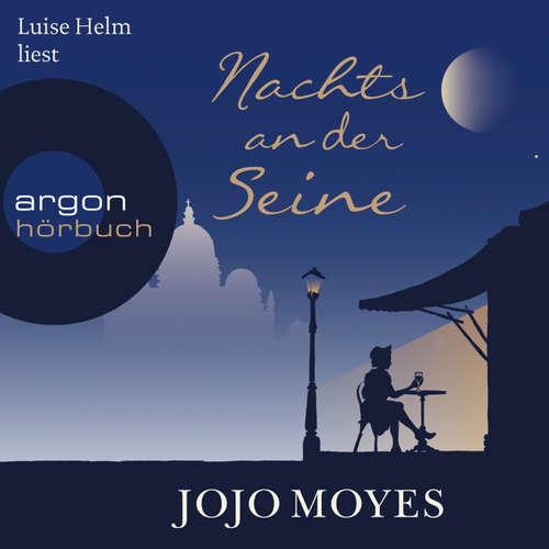 Hoerbuch Nachts an der Seine - Jojo Moyes - Luise Helm