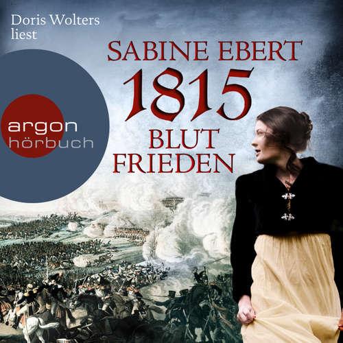Hoerbuch 1815 - Blutfrieden - Sabine Ebert - Doris Wolters