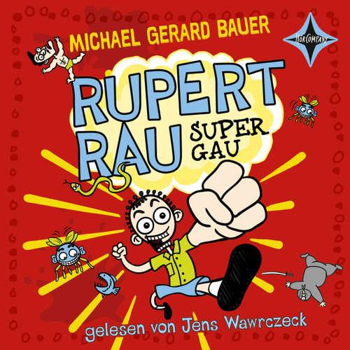 Rupert Rau Super Gau