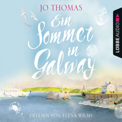 Hoerbuch Ein Sommer in Galway - Jo Thomas - Elena Wilms