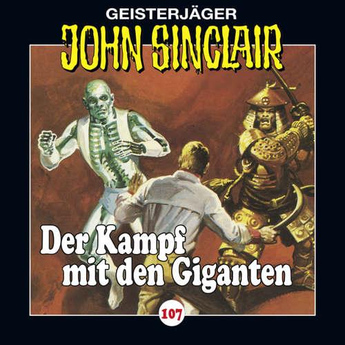 Hoerbuch John Sinclair, Folge 107: Der Kampf mit den Giganten, Teil 3 von 3 - Jason Dark - Dietmar Wunder