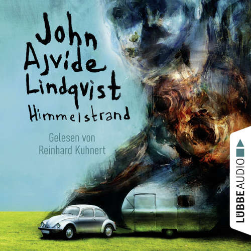 Hoerbuch Himmelstrand - John Ajvide Lindqvist - Reinhard Kuhnert