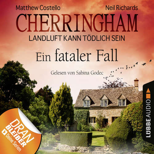 Hoerbuch Cherringham - Landluft kann tödlich sein, Folge 15: Ein fataler Fall - Neil Richards - Sabina Godec