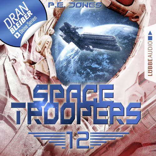 Hoerbuch Space Troopers, Folge 12: Der Anschlag - P. E. Jones - Uve Teschner