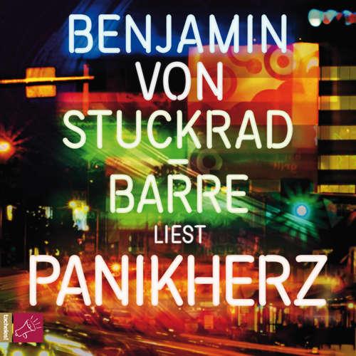 Hoerbuch Panikherz - Benjamin von Stuckrad-Barre - Benjamin von Stuckrad-Barre