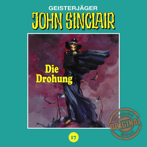 Hoerbuch John Sinclair, Tonstudio Braun, Folge 17: Die Drohung. Teil 1 von 3 - Jason Dark -  Diverse