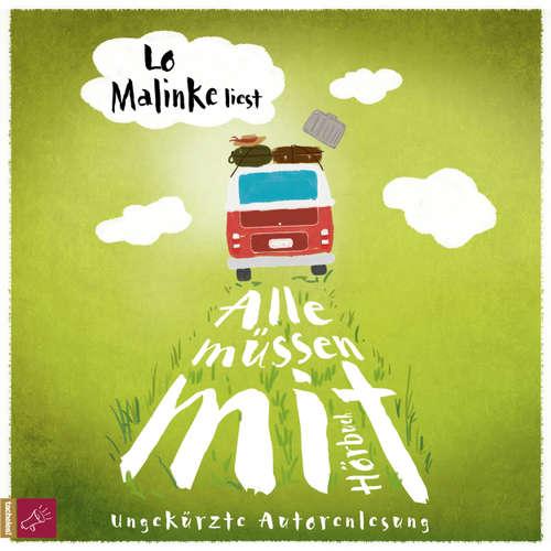 Hoerbuch Alle müssen mit - Lo Malinke - Lo Malinke