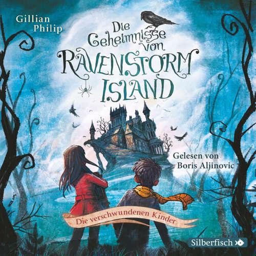 Die Geheimnisse von Ravenstorm Island, 1: Die verschwundenen Kinder