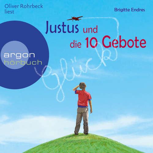 Hoerbuch Justus und die 10 Gebote - Brigitte Endres - Oliver Rohrbeck