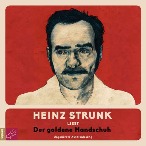 Hoerbuch Der goldene Handschuh - Heinz Strunk - Heinz Strunk