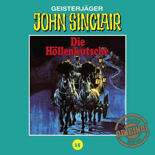 Hoerbuch John Sinclair, Tonstudio Braun, Folge 15: Die Höllenkutsche. Teil 1 von 2 - Jason Dark -  Diverse