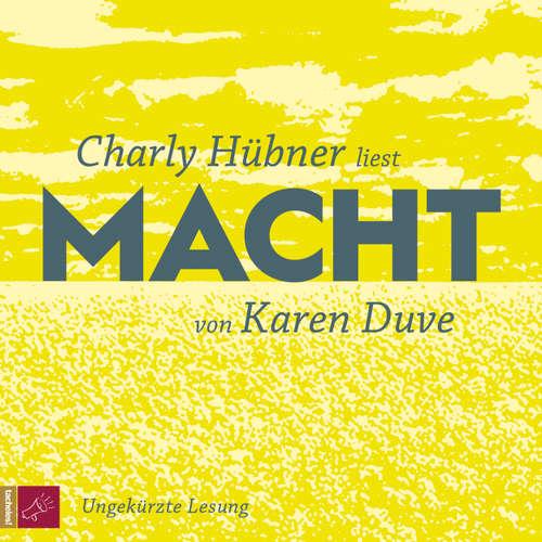 Hoerbuch Macht - Karen Duve - Charly Hübner