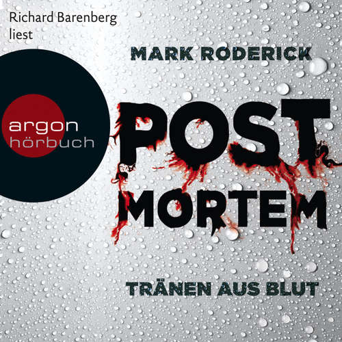 Hoerbuch Post Mortem - Tränen aus Blut - Mark Roderick - Richard Barenberg