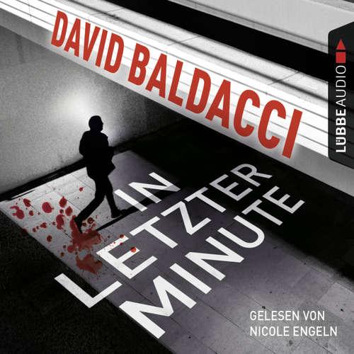 Hoerbuch In letzter Minute - David Baldacci - Nicole Engeln