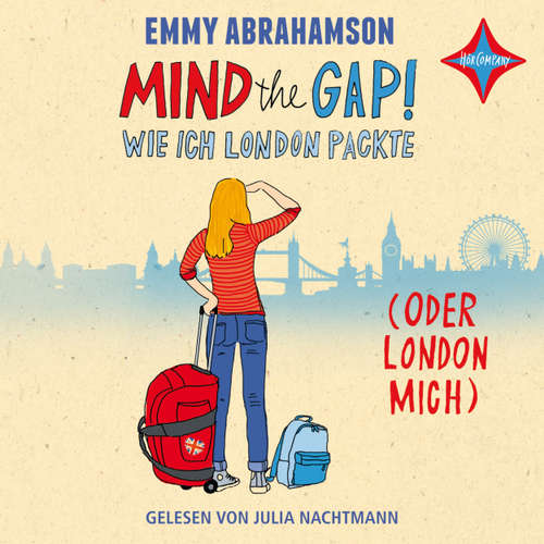 Mind the Gap! - Wie ich London packte (oder London mich)