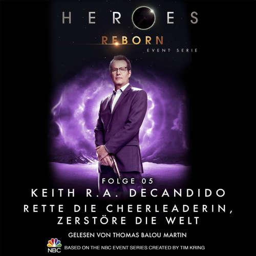 Heroes Reborn - Event Serie, Folge 5: Rette die Cheerleaderin, zerstöre die Welt