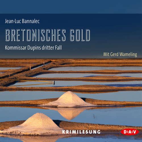 Hoerbuch Bretonisches Gold - Jean-Luc Bannalec - Gerd Wameling