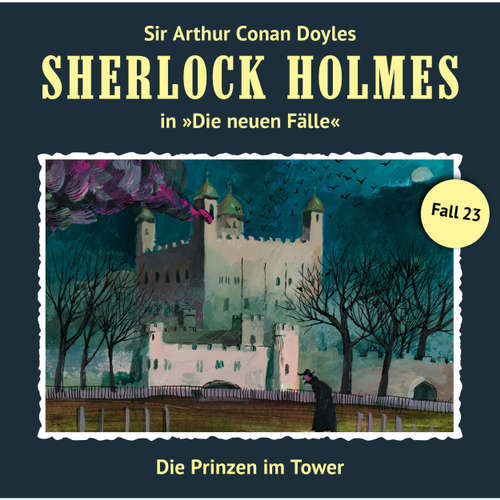 Sherlock Holmes - Die neuen Fälle, Fall 23: Die Prinzen im Tower