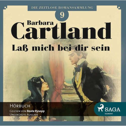 Laß mich bei dir sein - Die zeitlose Romansammlung von Barbara Cartland 9