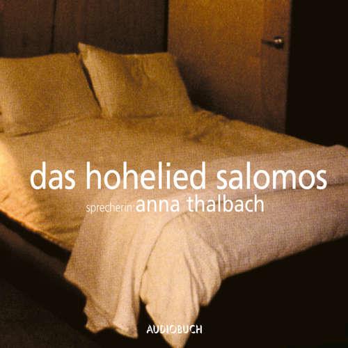 Hoerbuch Das Hohelied Salomos (Lesung mit Musik) - Diverse Autoren - Anna Thalbach
