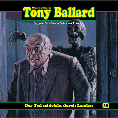 Tony Ballard, Folge 23: Der Tod schleicht durch London
