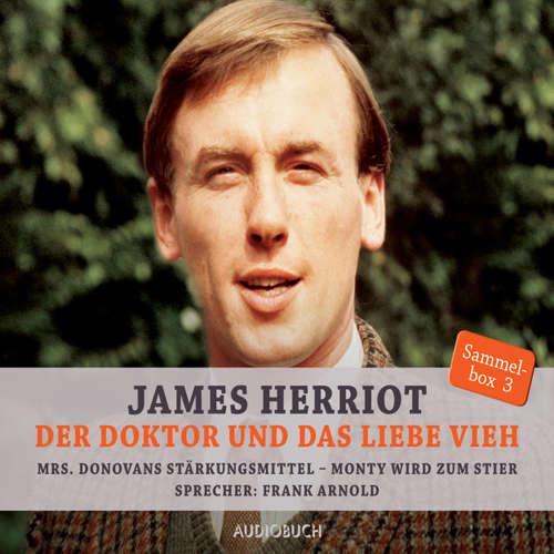 Hoerbuch Mrs. Donovans Stärkungsmittel & Monty wird zum Stier - Der Doktor und das liebe Vieh - James Herriot - Frank Arnold