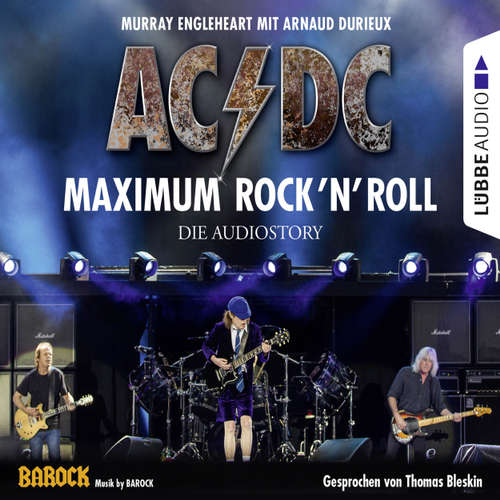 Hoerbuch AC/DC - Maximum Rock'N'Roll. Die Audiostory - Murray Engleheart - Thomas Bleskin