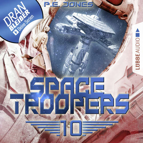 Hoerbuch Space Troopers, Folge 10: Ein riskanter Plan - P. E. Jones - Uve Teschner