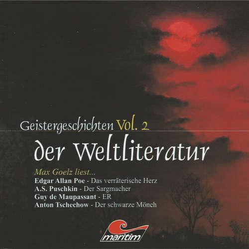 Geistergeschichten der Weltliteratur, Volume 2: Das verräterische Herz / Der Sargmacher / ER / Der schwarze Mönch