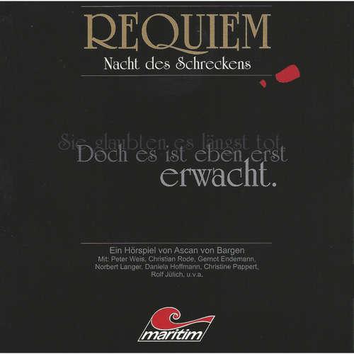 Hoerbuch Requiem, Folge 1: Nacht des Schreckens - Ascan von Bargen - Peter Weis