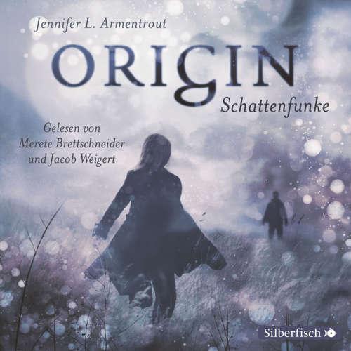 Obsidian, Folge 4: Origin. Schattenfunke