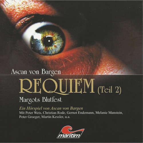 Hoerbuch Requiem, Folge 2: Margots Blutfest - Ascan von Bargen - Peter Weis