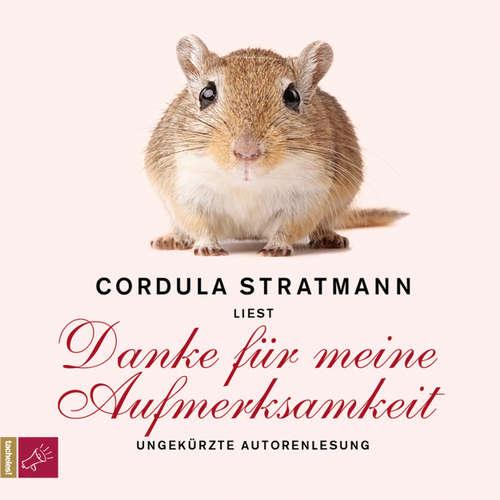 Hoerbuch Danke für meine Aufmerksamkeit - Cordula Stratmann - Cordula Stratmann