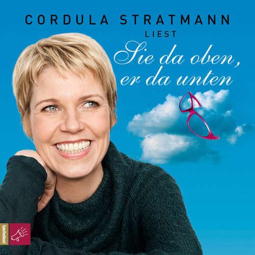 Hoerbuch Sie da oben, er da unten - Cordula Stratmann - Cordula Stratmann