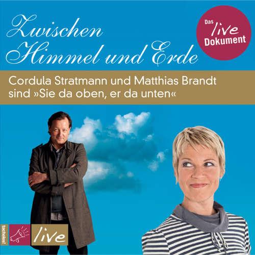 Hoerbuch Zwischen Himmel und Erde - Cordula Stratmann - Cordula Stratmann